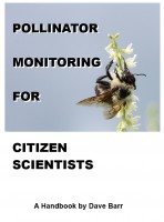 David Wallace Barr IV - Pollinator Monitoring for Citizen Scientists: A Handbook