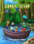 Zombie Island by Carol/Burgess Hobbs