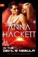 Anna Hackett - In the Devil's Nebula (Phoenix Adventures #2)