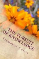 Tremayne Curtis - The Pursuit of Knowledge