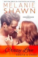 Melanie Shawn - Crazy Love - Krista & Chase