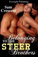 Sam Crescent - Belonging to the Steer Brothers