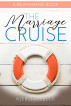 The Marriage Cruise (a Re-Romance) by Kjersten Beck