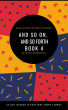 AND SO ON AND SO FORTH BOOK 4 by BOLA SHOYEMI-IBRAHIM