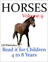 J. R. Whittaker - Horses (Read it book for Children 4 to 8 years)