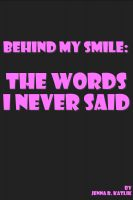Kittie Kat - Behind My Smile: The Words I Never Said