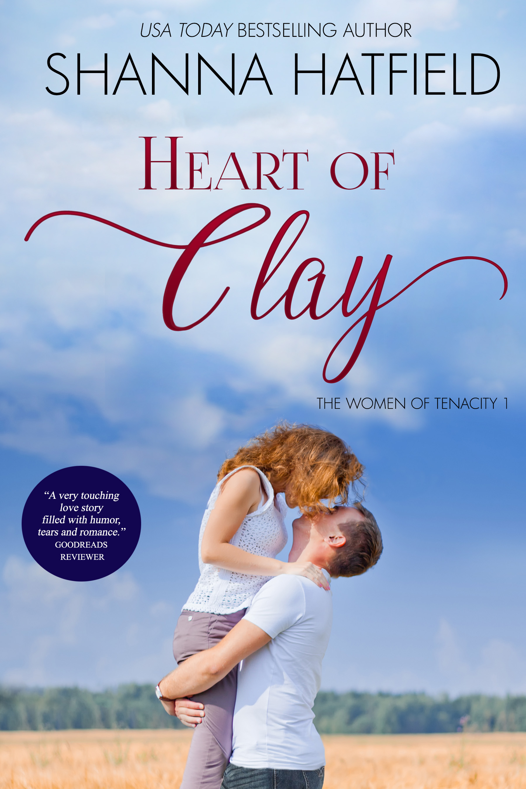 Heart of Clay (The Women of Tenacity #1) (sst-cccxxix)