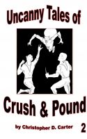 Uncanny Tales of Crush and Pound 2 cover
