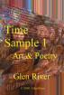 Time Sample 1 - Art & Poetry by Glen River