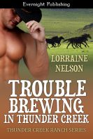 Lorraine Nelson - Trouble Brewing in Thunder Creek