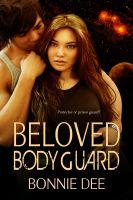 Bonnie Dee - Beloved Bodyguard