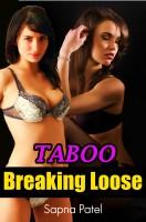 Sapna Patel - Taboo-Breaking Loose