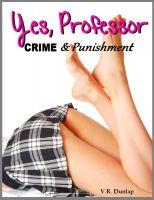 V.R. Dunlap - Yes, Professor - Her First Spanking