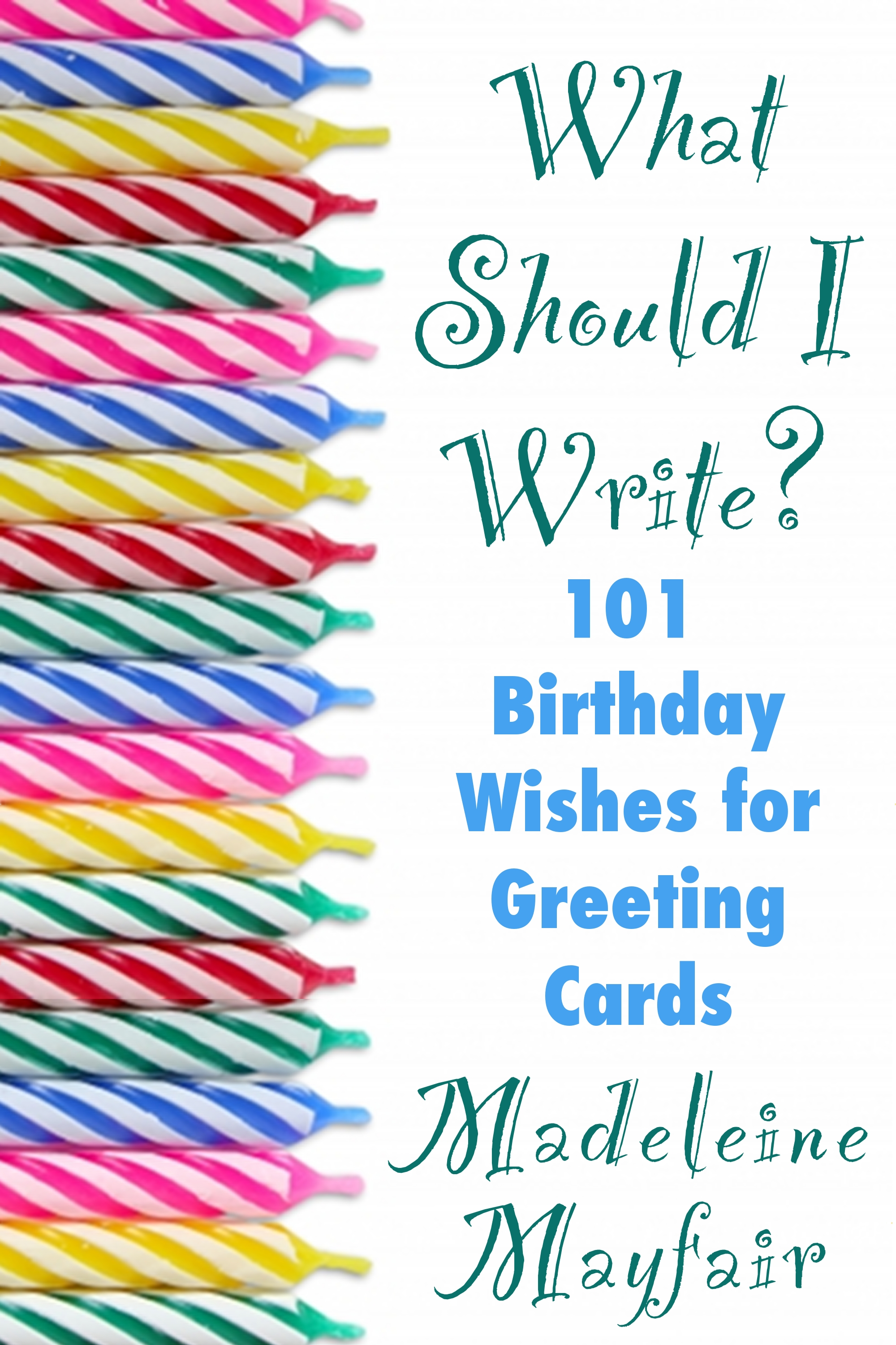 What Should I Write 101 Birthday Wishes For Greeting Cards