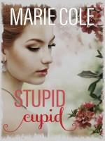 Marie Cole - Stupid Cupid