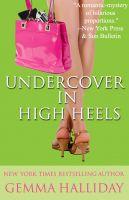 Gemma Halliday - Undercover In High Heels