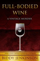 Full-Bodied Wine : A Vintage Murder cover