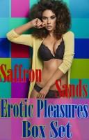 Saffron Sands - Erotic Pleasures Box Set
