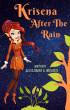 Krisena After The Rain by Alexa Dagny A. Ortuoste