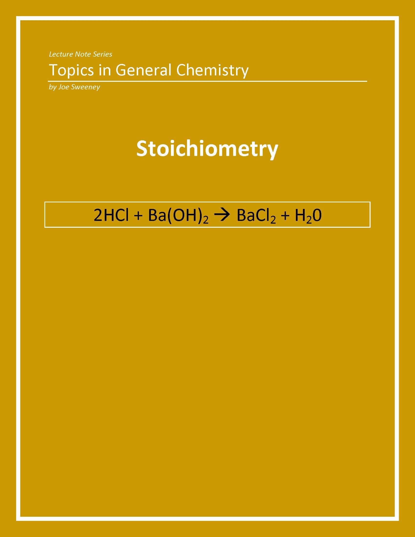 General Chemistry: Stoichiometry, an Ebook by Joe Sweeney