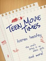 Karen Healey - Teen Movie Times
