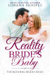 The Reality Bride's Baby by Lorana Hoopes