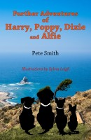 Pete Smith - Further Adventures Of Harry, Poppy, Dixie And Alfie
