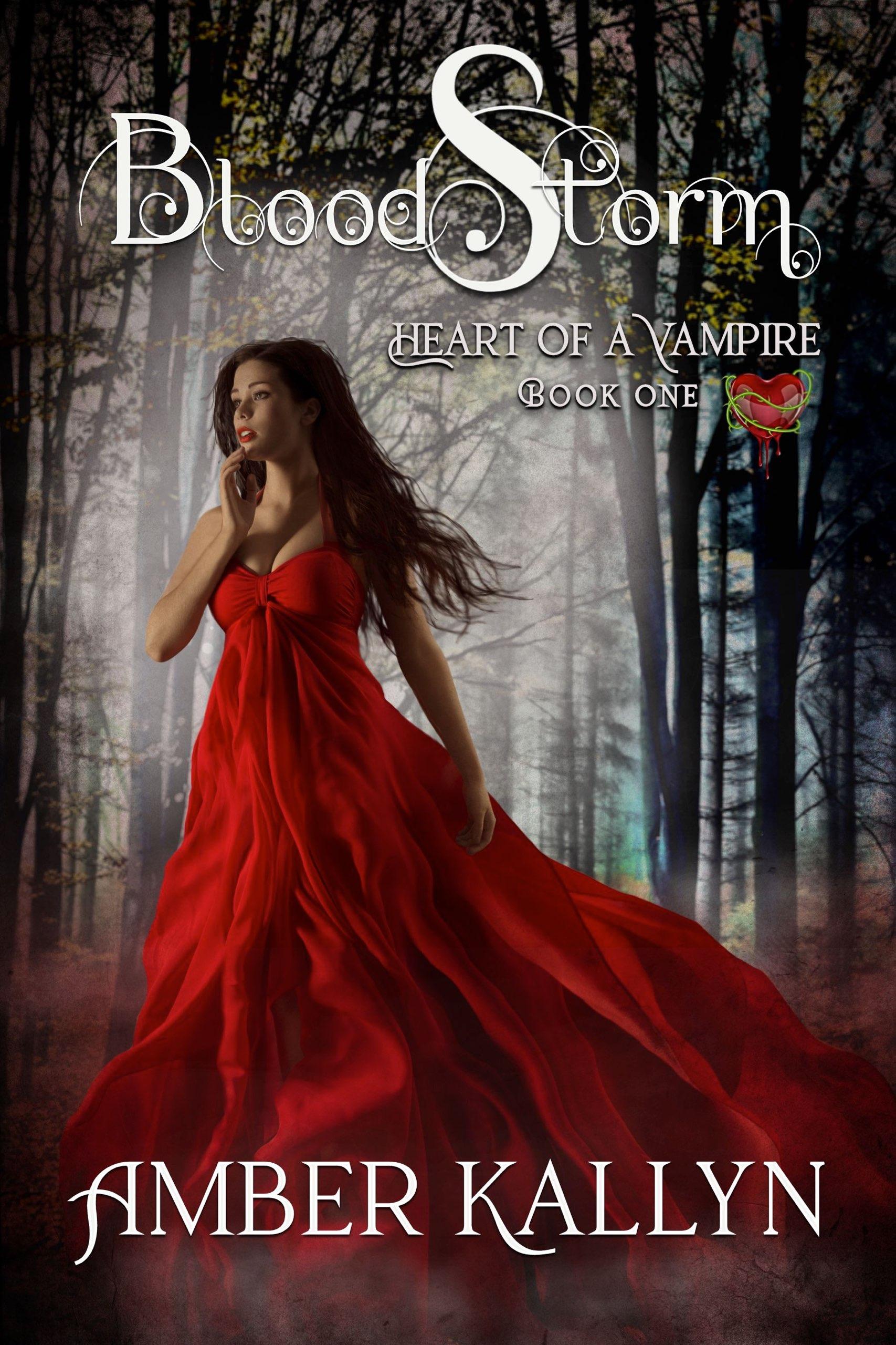 Bloodstorm (Heart of a Vampire, Book 1) (sst-lxxvii)