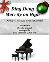 Pure Sheet Music - Ding Dong Merrily on High Pure sheet music for piano and clarinet, traditional Christmas carol arranged by Lars Christian Lundholm