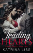 Trading Hearts by Katrina Liss