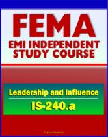 Progressive Management - 21st Century FEMA Study Course: Leadership and Influence (IS-240.a) - Case Studies, Rule of Six, Paradigms, Balancing Inquiry and Advocacy, Personal Influence and Political Savvy