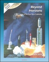 Progressive Management - Beyond Horizons: A Half Century of Air Force Space Leadership, Military Space Programs, Sputnik through the Age of Apollo and the Gulf War