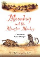 Cover for 'Moonhag and The Monster Monkey'