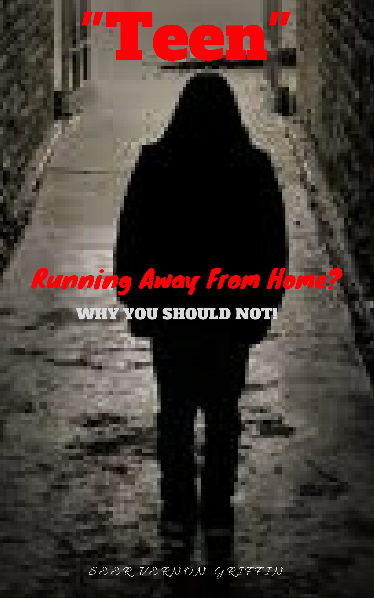Smashwords TEEN Running Away From Home WHY YOU SHOULD NOT