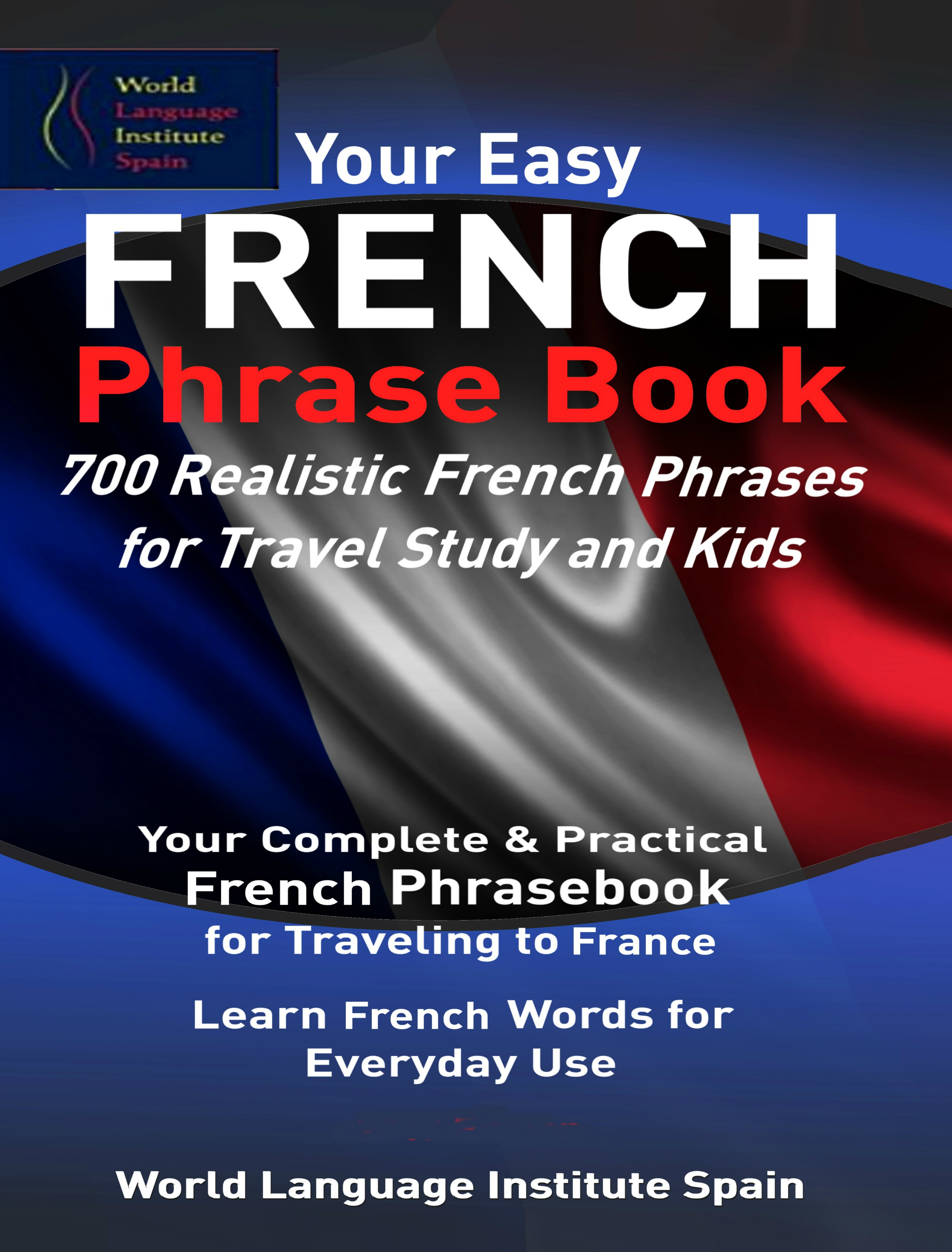 Smashwords Your Easy French Phrase Book 700 Realistic French