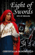 Eight of Swords: The Eye of Khalisa by Chrystalla Bloomfield