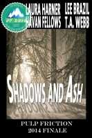 Laura Harner - Shadows and Ash: Pulp Friction 2014 Finale