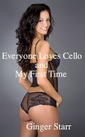 Ginger Starr - Everyone Loves Cello and My First Time