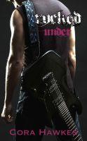 Cora Hawkes - Rocked Under (Rocked #1)