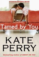 Kate Perry - Tamed By You