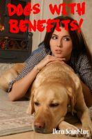 Vera Saint-Luc - Dogs With Benefits! (Bestiality Animal Sex Erotica)