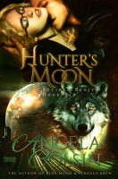 Angela Colsin - Hunter's Moon (The Crucible Series Book 6)