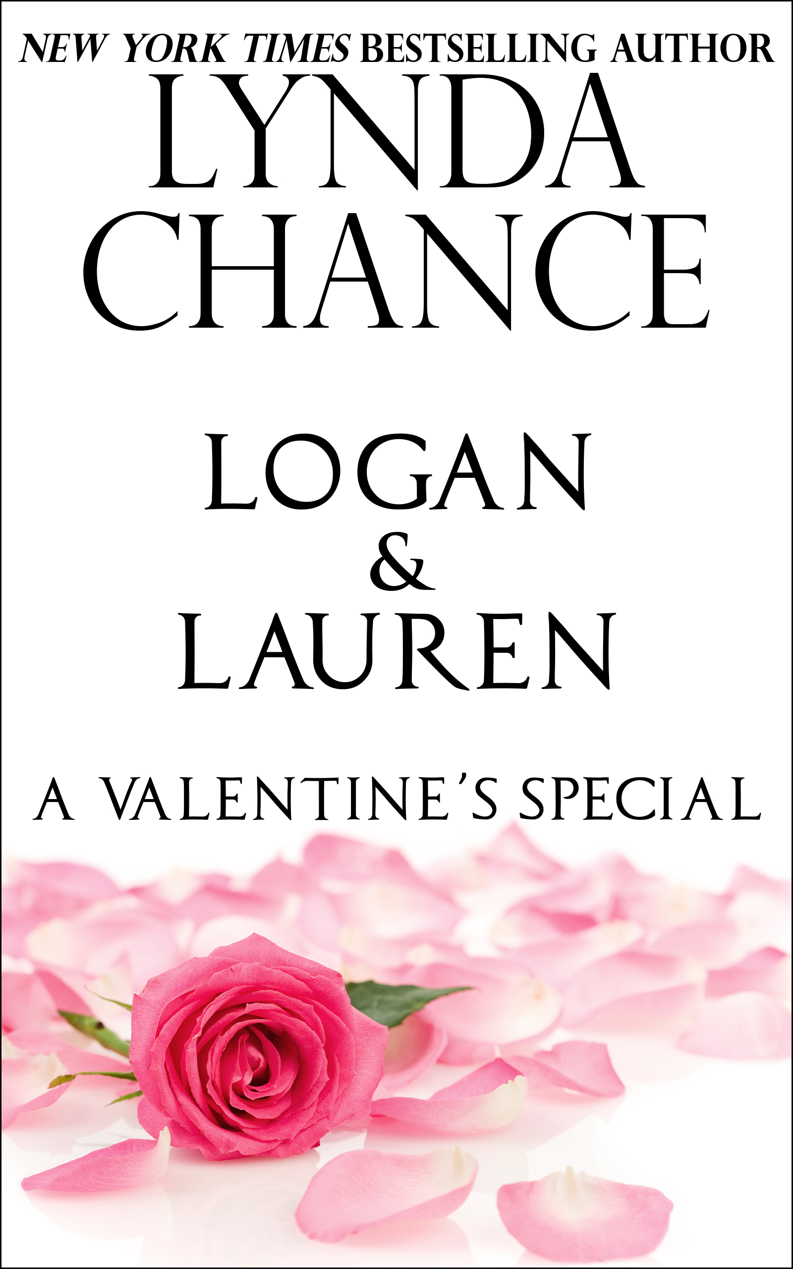 Logan And Lauren: A Valentine's Special By Lynda Chance