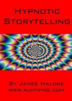 James Malone - Hypnotic Storytelling