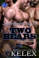 Kelex - Surrendering to Two Bears