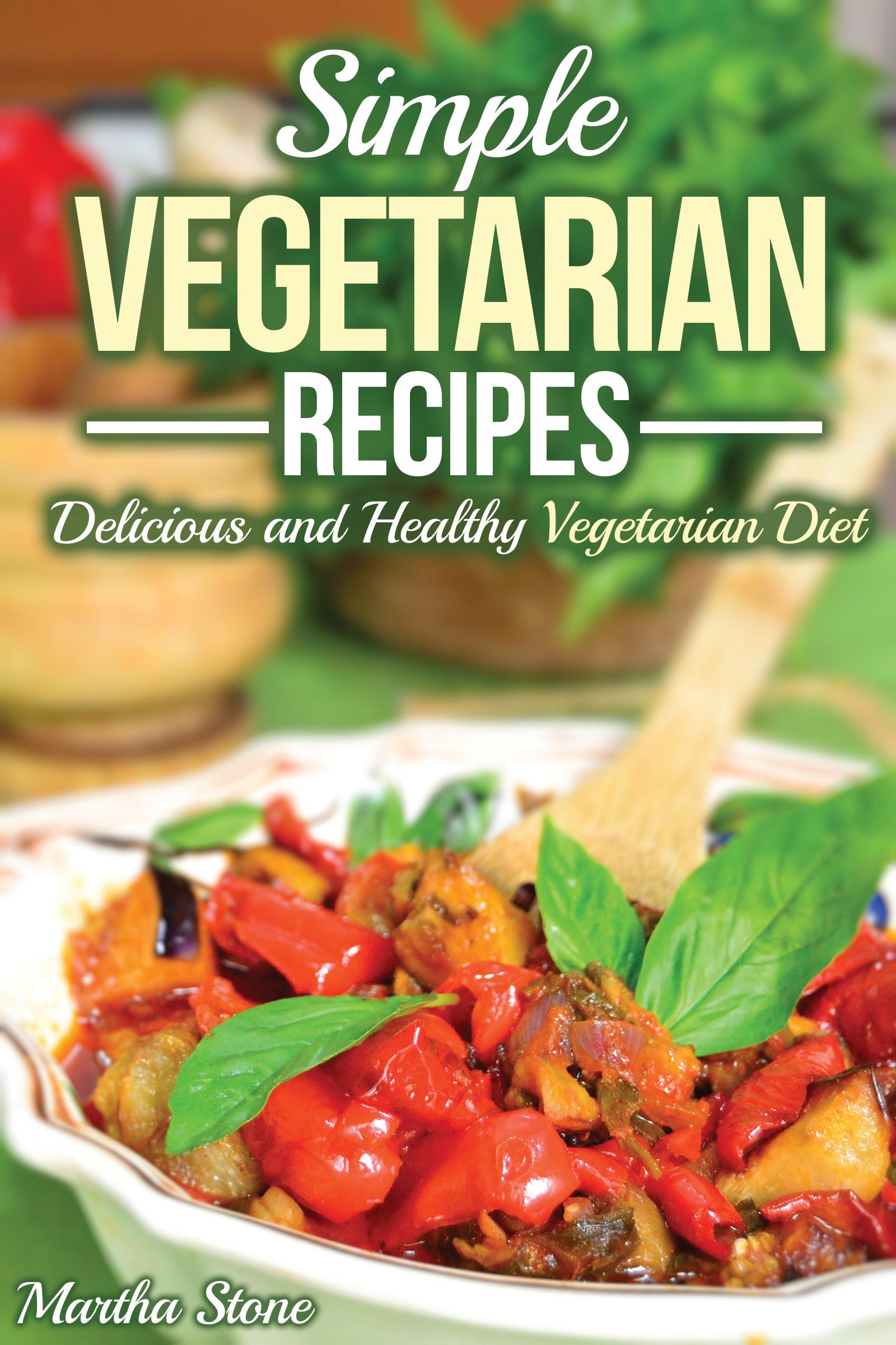 healthy vegetarian cookbook the best of meatless vegetarian recipes