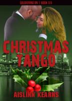 Chrismas Tango: (Soldiering On #3.5)