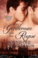 Bonnie Dee & Summer Devon - The Gentleman and the Rogue