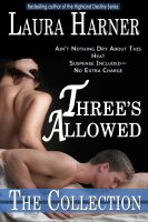 Laura Harner - Three's Allowed: The Complete Collection