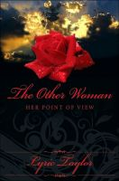 "Lyric Taylor - The Other Woman ""Her Point of View"""